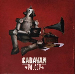 Caravan_Palace_-_Cravan_Palace_-_front
